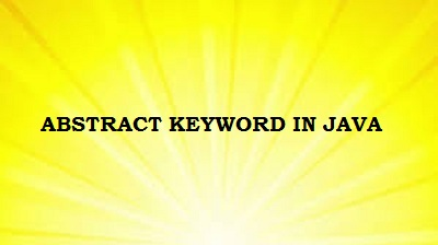 Abstract keyword in java